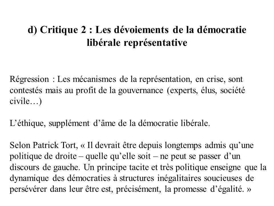 d) Critique 2 : Les dévoiements de la démocratie libérale représentative
