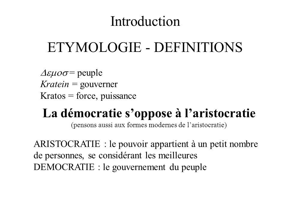 La démocratie s'oppose à l'aristocratie