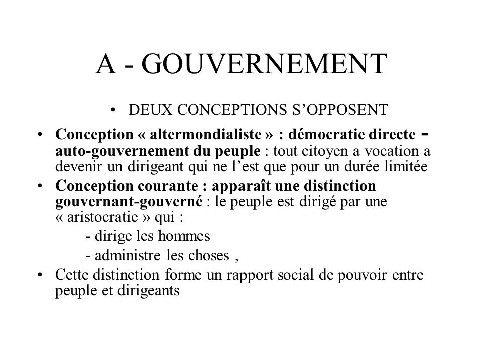 DEUX CONCEPTIONS S'OPPOSENT