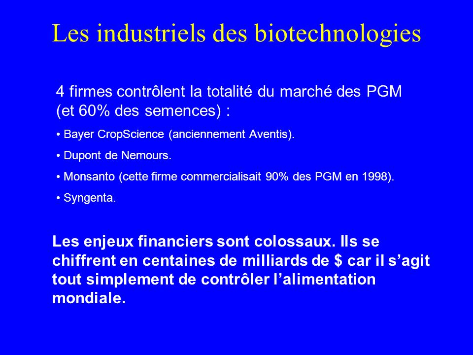 Les industriels des biotechnologies