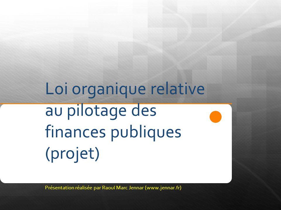 Loi organique relative au pilotage des finances publiques (projet)