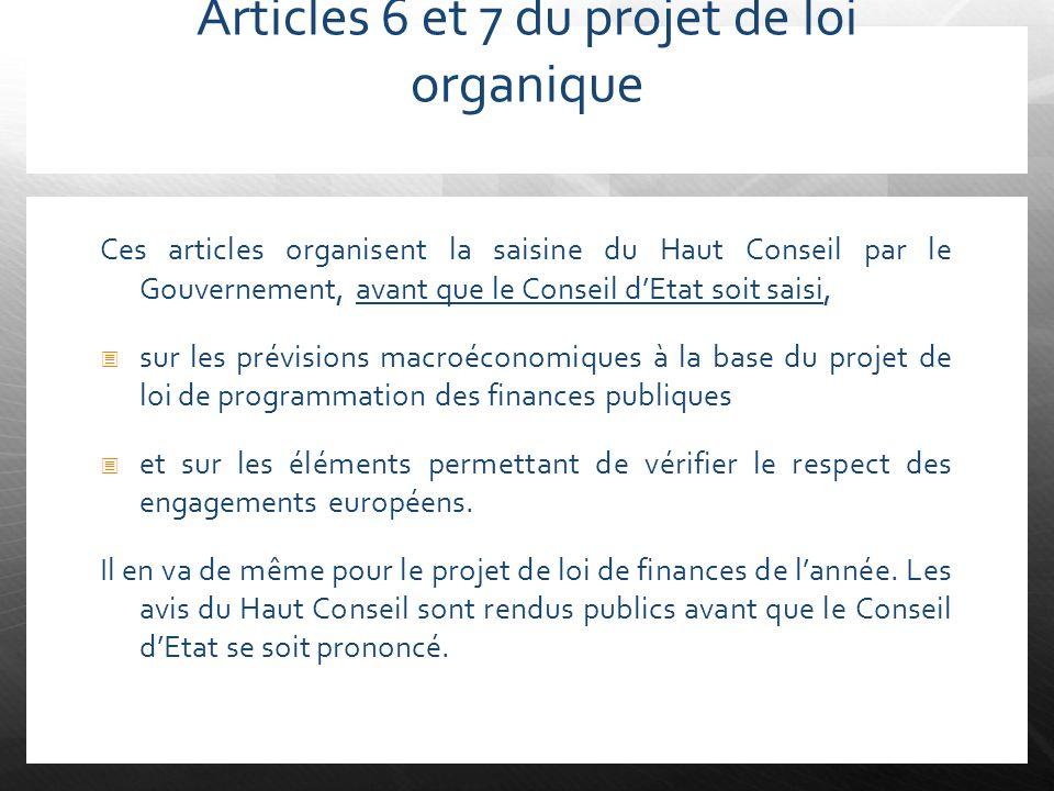 Articles 6 et 7 du projet de loi organique