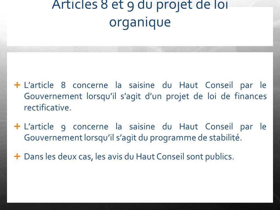 Articles 8 et 9 du projet de loi organique