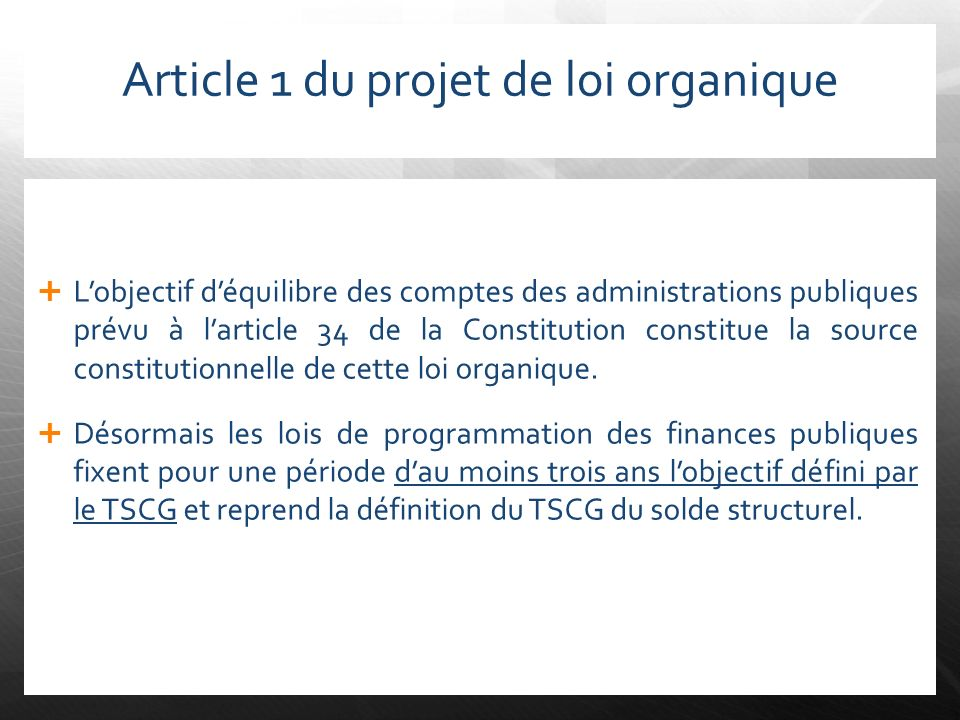 Article 1 du projet de loi organique