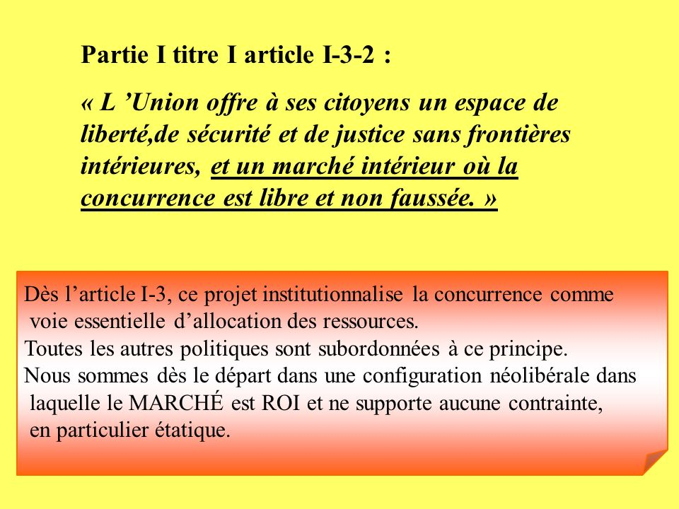 Partie I titre I article I-3-2 :