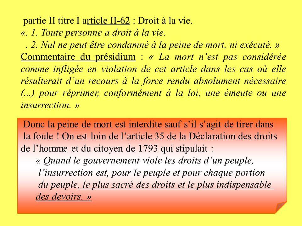 partie II titre I article II-62 : Droit à la vie.