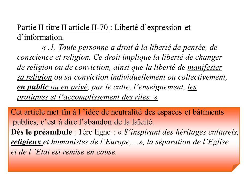 Partie II titre II article II-70 : Liberté d'expression et d'information.