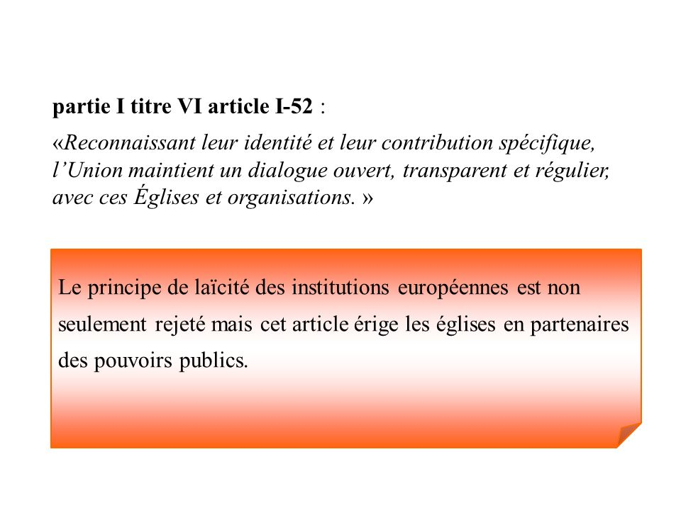 partie I titre VI article I-52 :