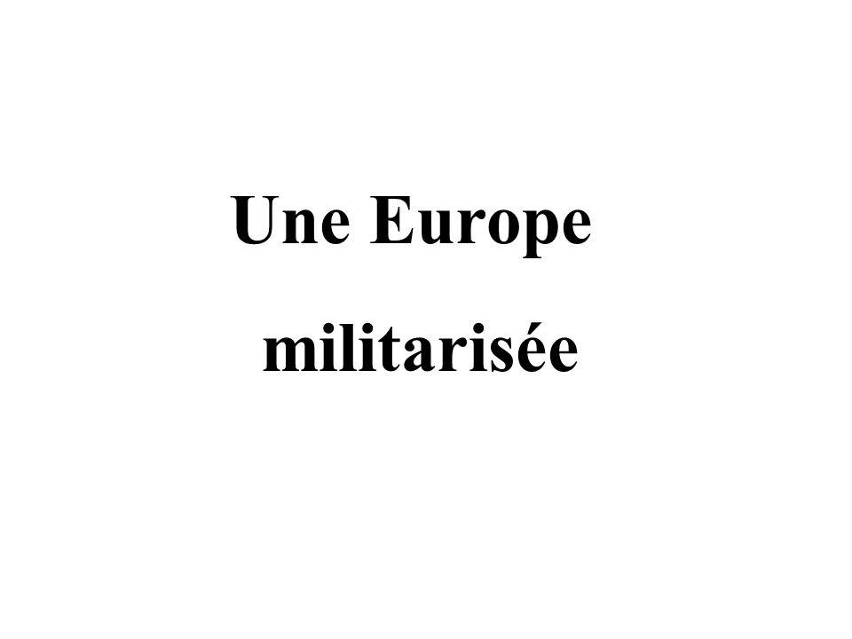 Une Europe militarisée