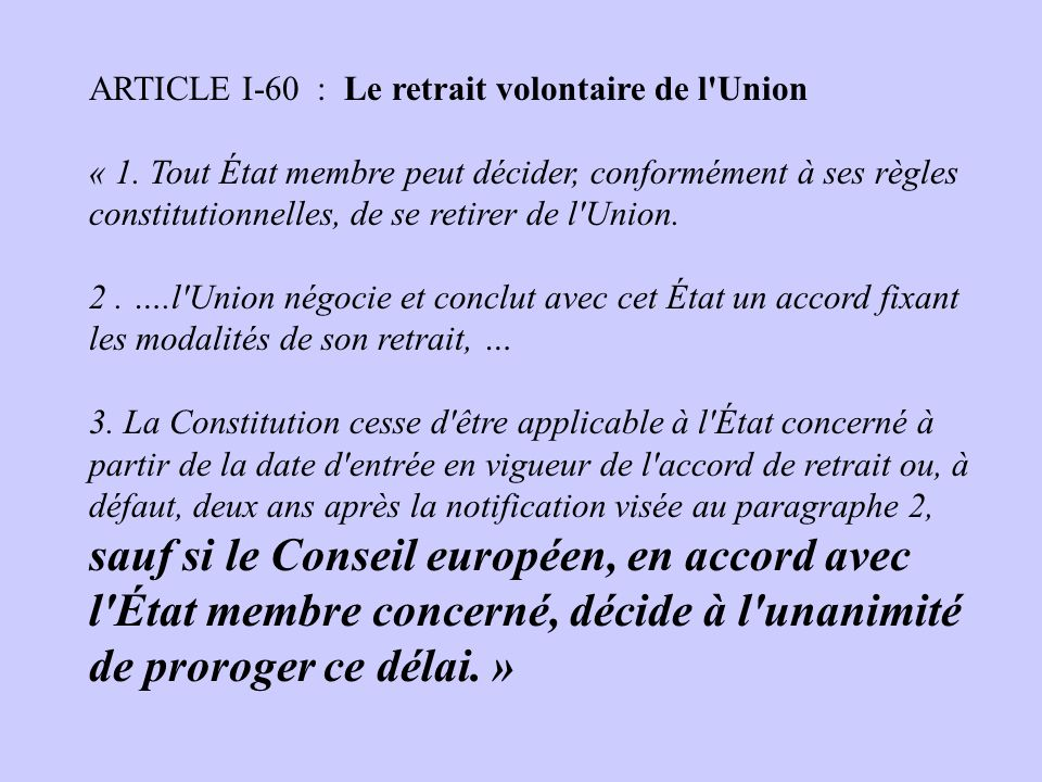 ARTICLE I-60 : Le retrait volontaire de l Union
