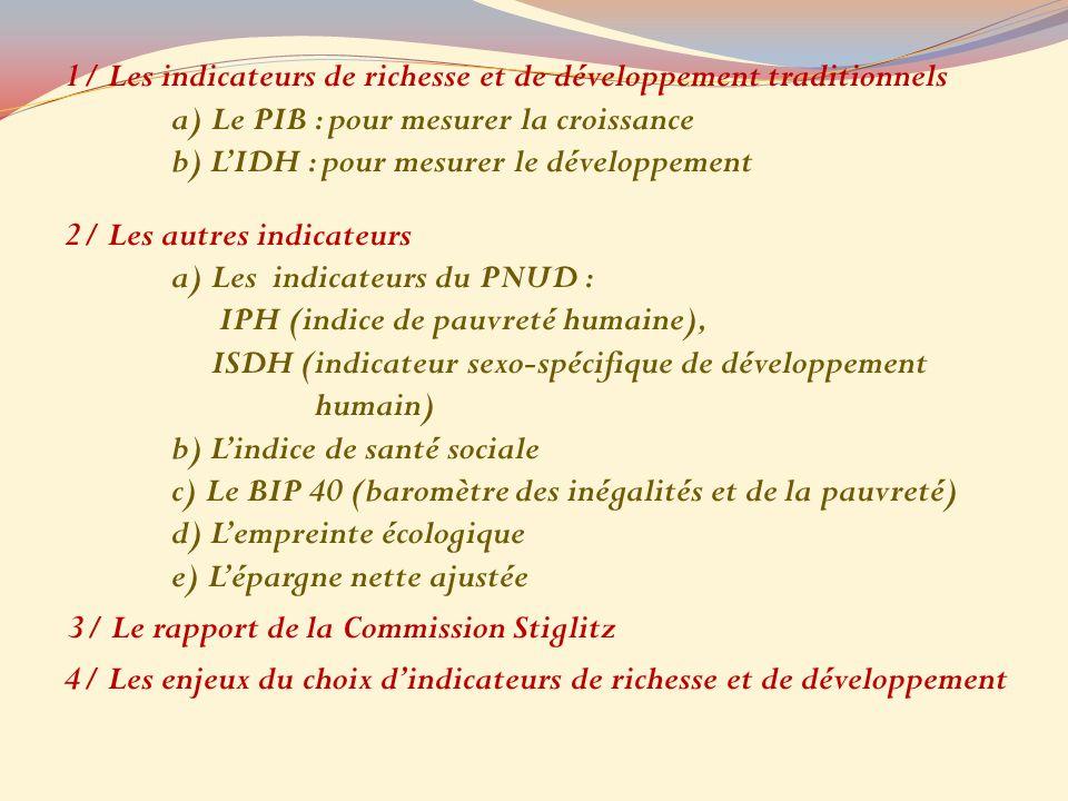 4/ Les enjeux du choix d'indicateurs de richesse et de développement
