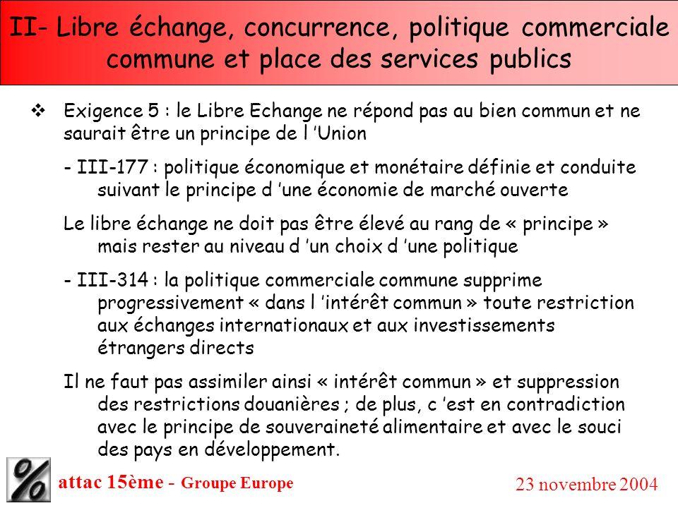 II- Libre échange, concurrence, politique commerciale commune et place des services publics