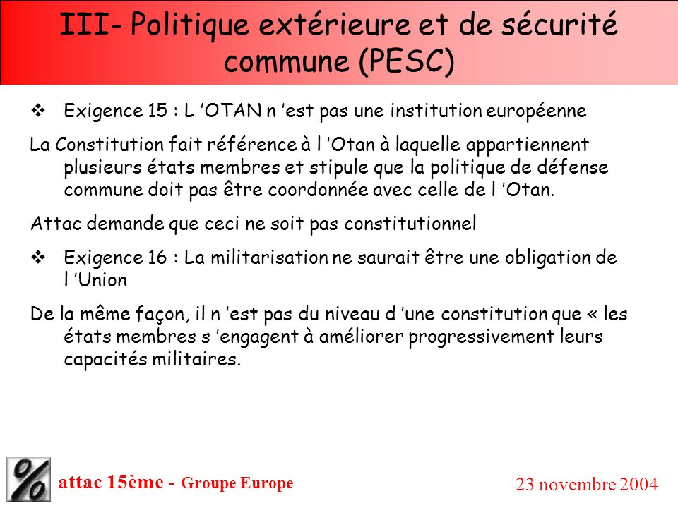 III- Politique extérieure et de sécurité commune (PESC)