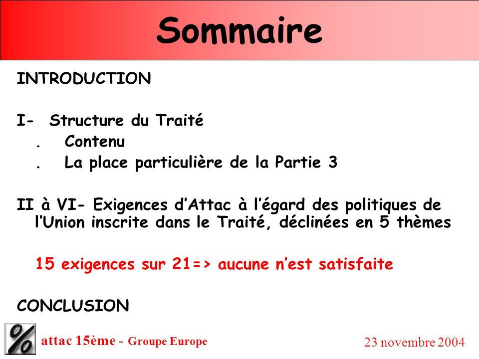Sommaire INTRODUCTION I- Structure du Traité . Contenu