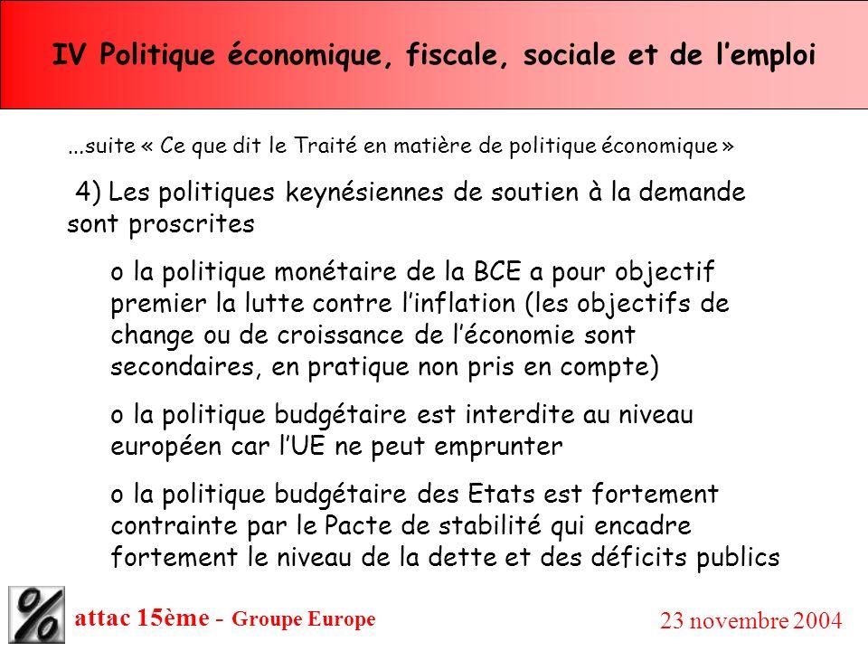 IV Politique économique, fiscale, sociale et de l'emploi