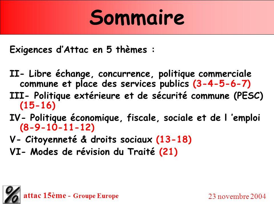 Sommaire Exigences d'Attac en 5 thèmes :