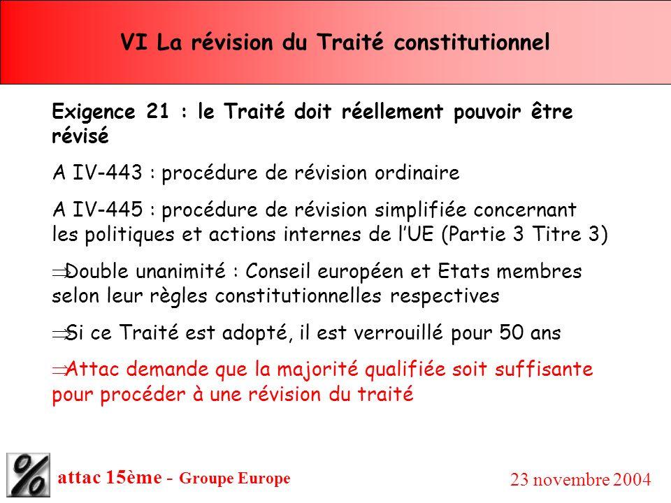VI La révision du Traité constitutionnel