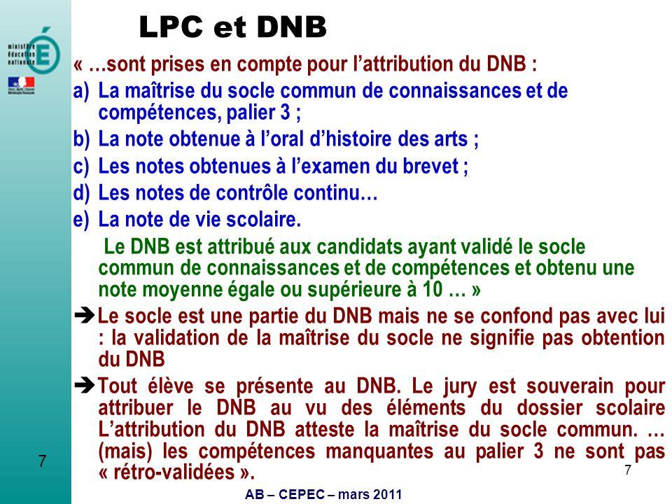 LPC et DNB « …sont prises en compte pour l'attribution du DNB :