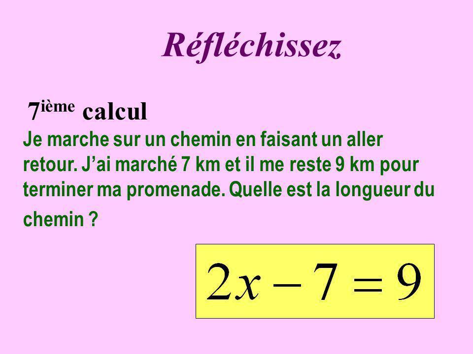Réfléchissez 7ième calcul.
