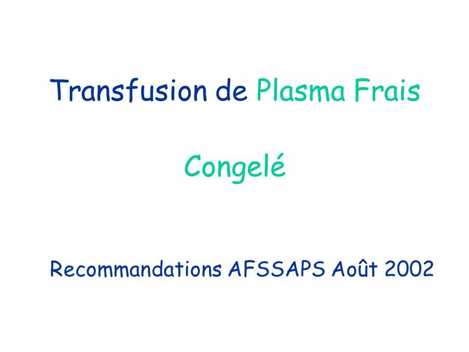 Transfusion de Plasma Frais Congelé
