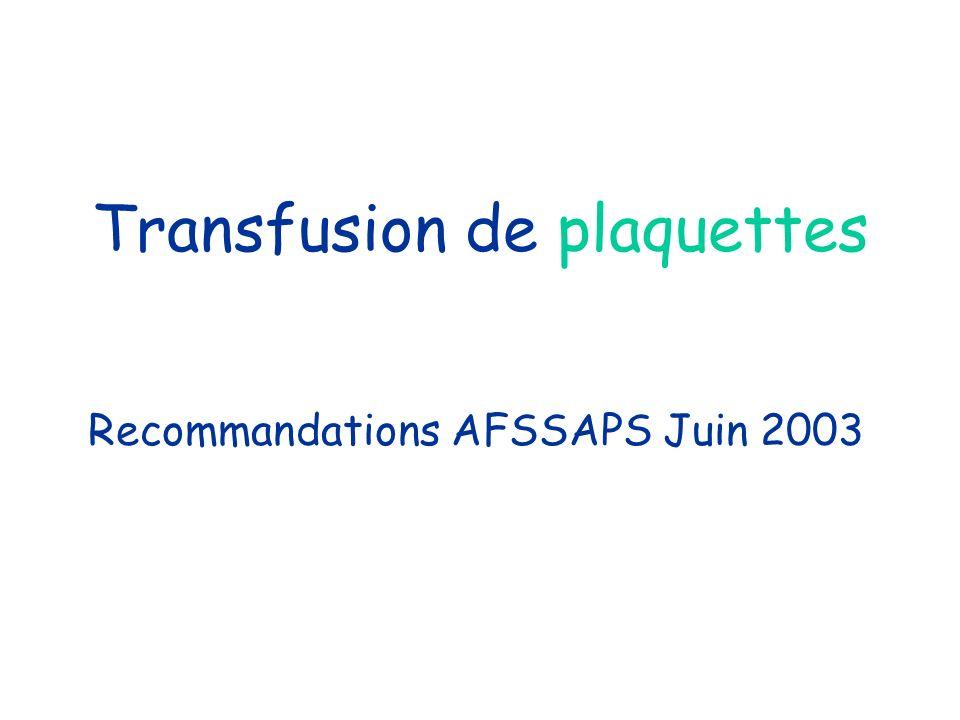 Transfusion de plaquettes