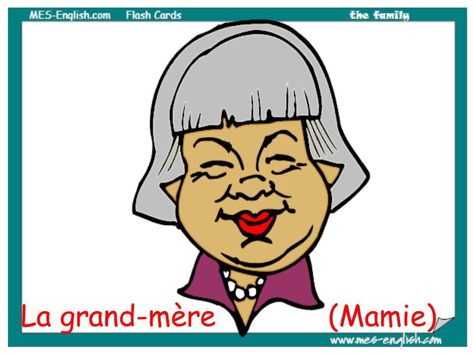 La grand-mère (Mamie)