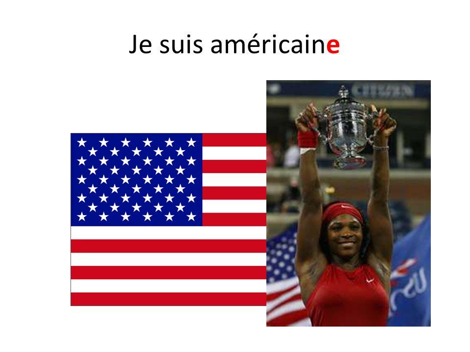 Je suis américaine