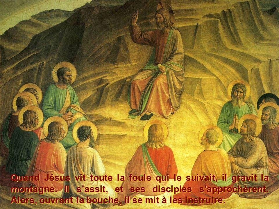Quand Jésus vit toute la foule qui le suivait, il gravit la montagne