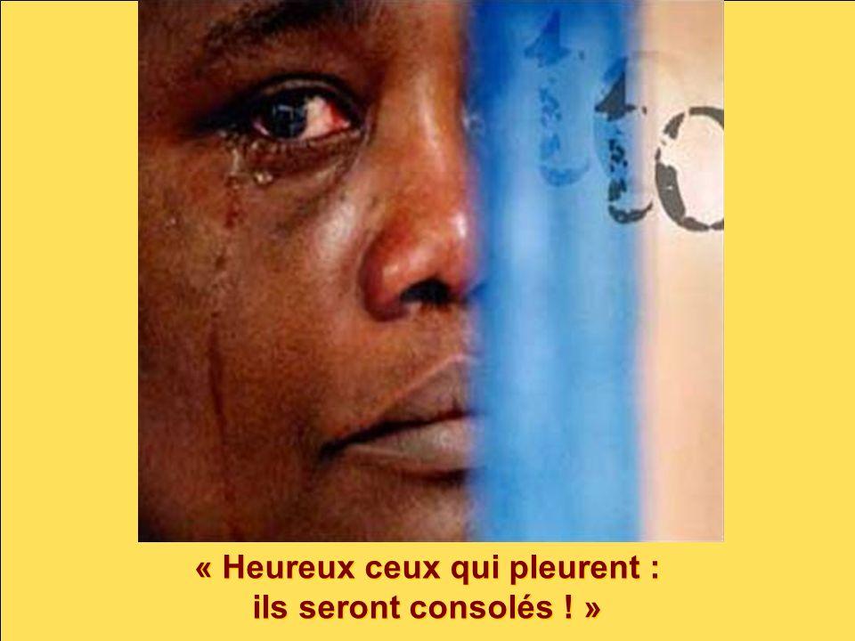 « Heureux ceux qui pleurent :