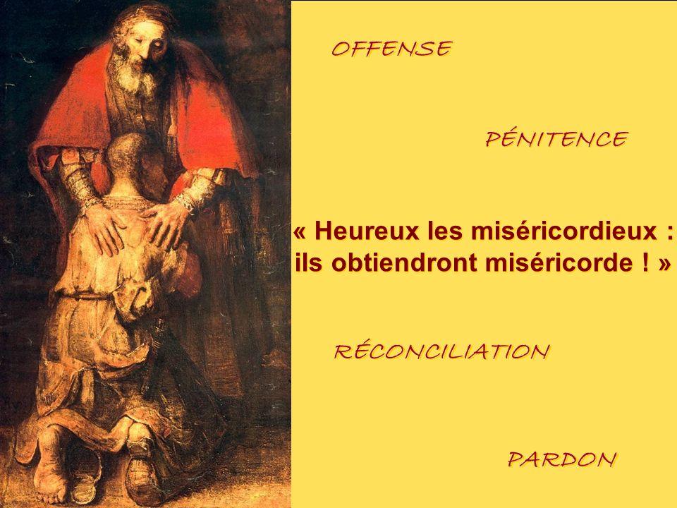 « Heureux les miséricordieux : ils obtiendront miséricorde ! »