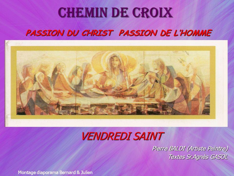 PASSION DU CHRIST PASSION DE L'HOMME