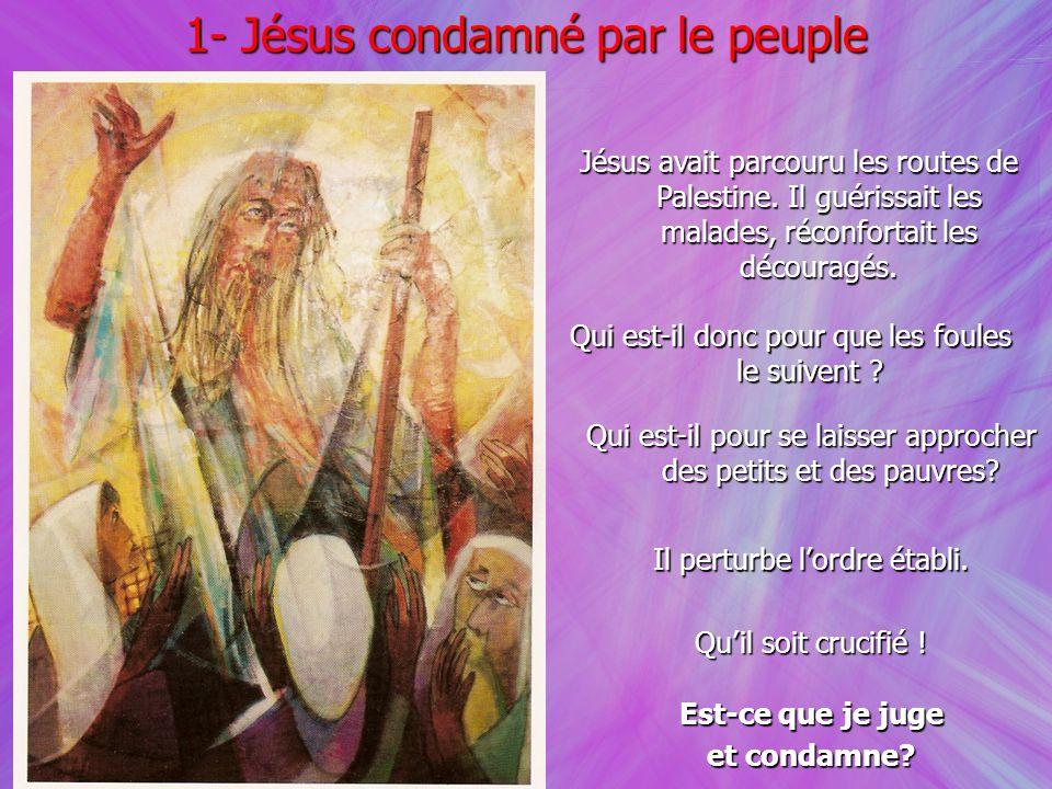 1- Jésus condamné par le peuple
