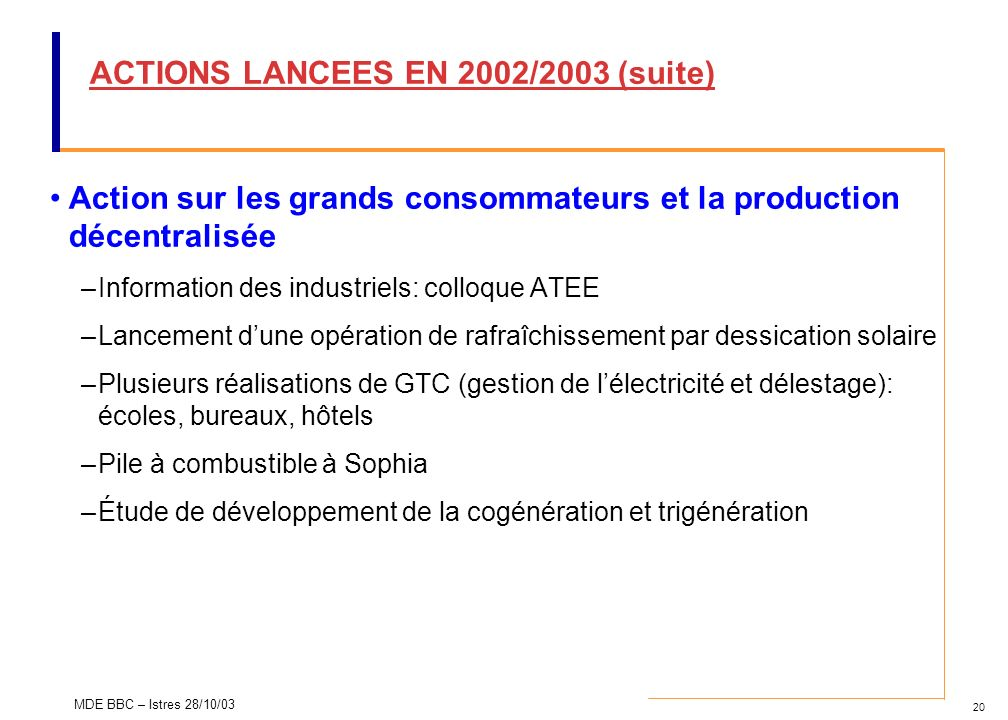 ACTIONS LANCEES EN 2002/2003 (suite)