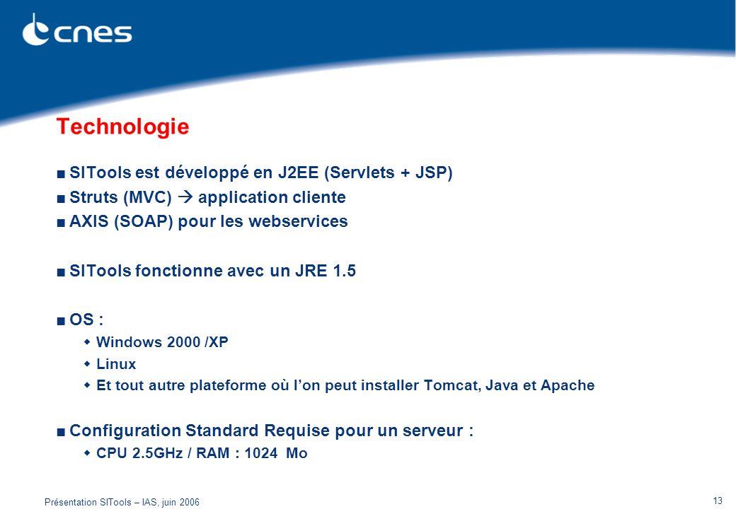 Technologie SITools est développé en J2EE (Servlets + JSP)