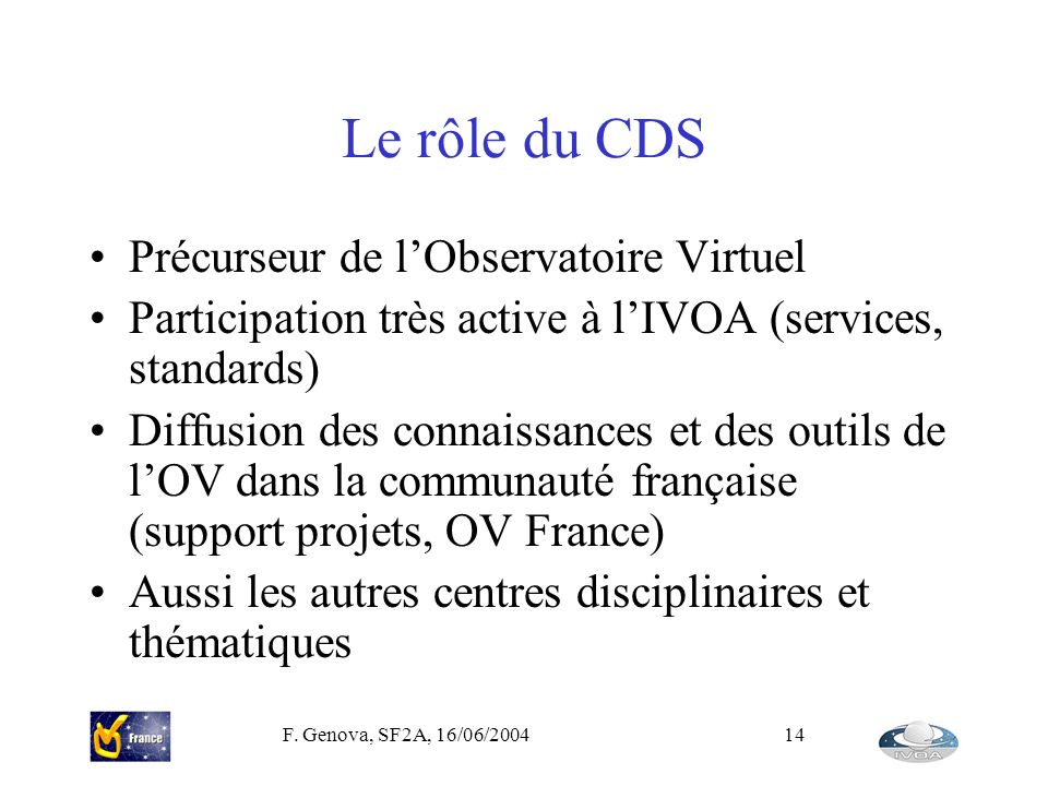 Le rôle du CDS Précurseur de l'Observatoire Virtuel