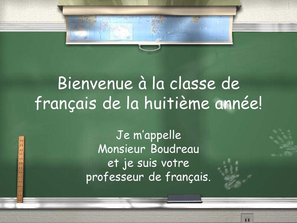 Bienvenue à la classe de français de la huitième année!