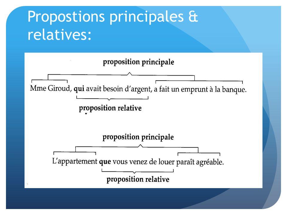 Propostions principales & relatives:
