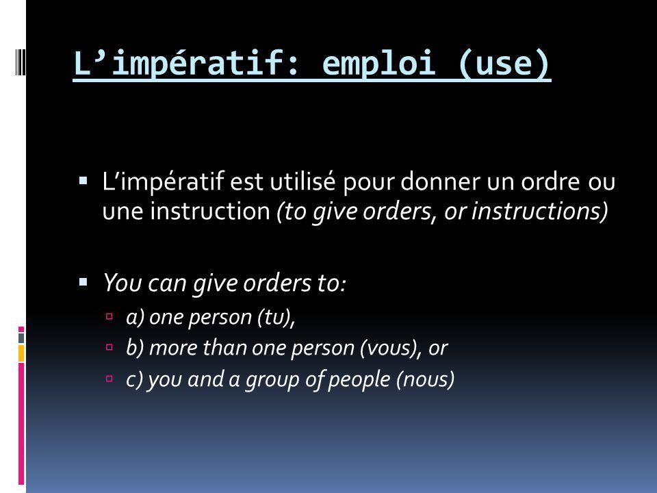 L'impératif: emploi (use)