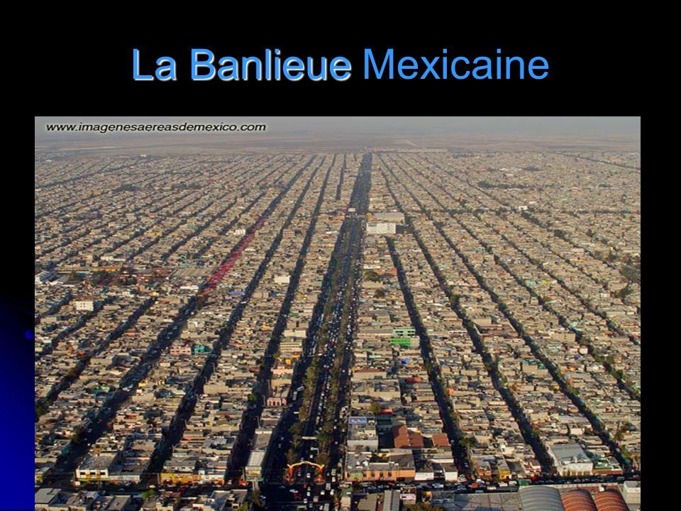 La Banlieue Mexicaine