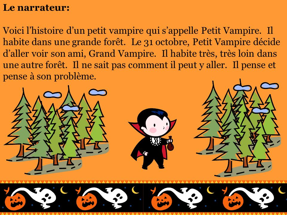 Le narrateur: