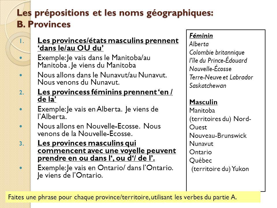 Les prépositions et les noms géographiques: B. Provinces