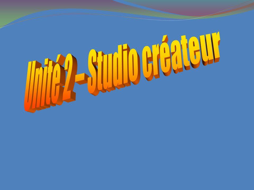 Unité 2 – Studio créateur