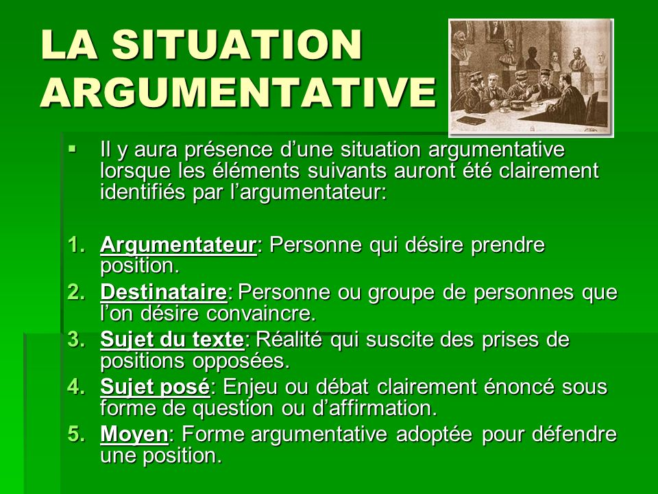 LA SITUATION ARGUMENTATIVE