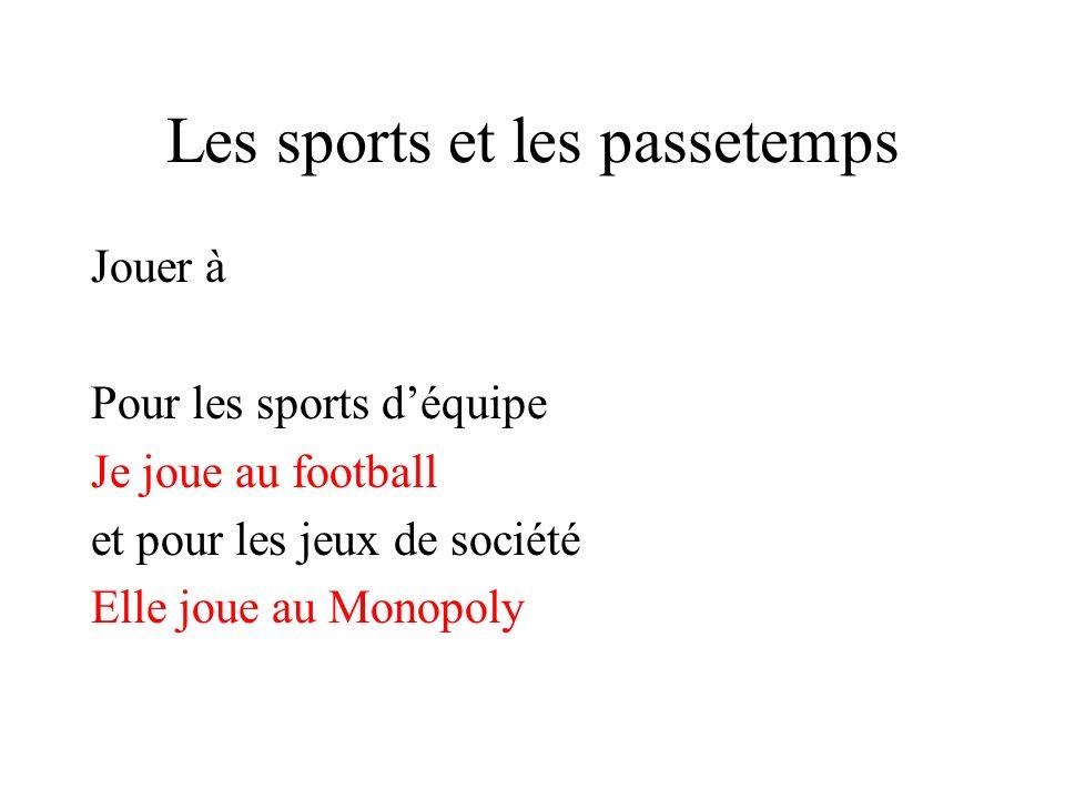 Les sports et les passetemps