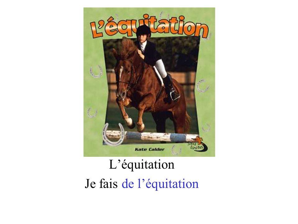 Je fais de l'équitation