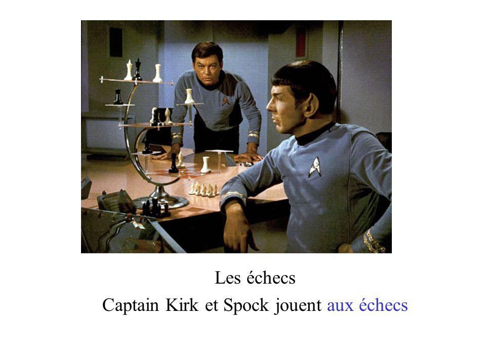 Captain Kirk et Spock jouent aux échecs