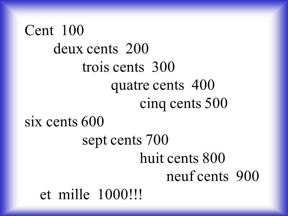 Cent 100. deux cents 200. trois cents 300. quatre cents 400