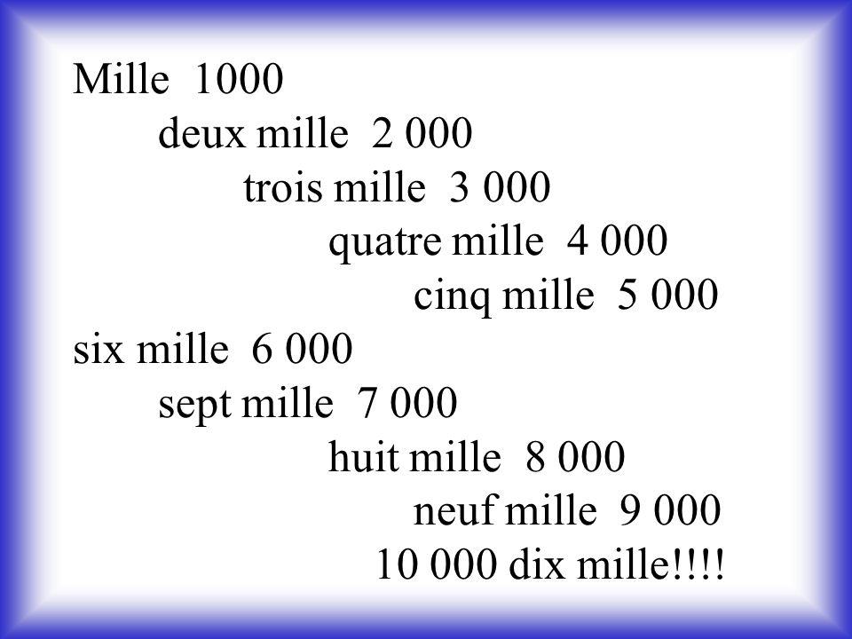 Mille 1000. deux mille 2 000. trois mille 3 000. quatre mille 4 000