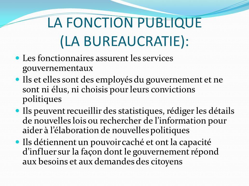 LA FONCTION PUBLIQUE (LA BUREAUCRATIE):
