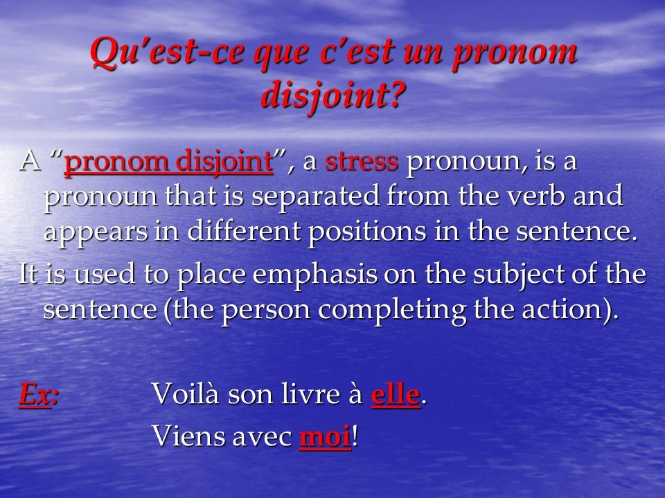 Qu'est-ce que c'est un pronom disjoint